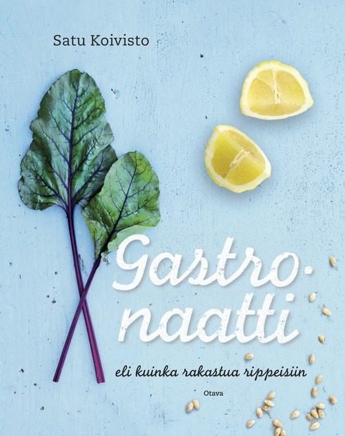 Gastronaatti ja punajuuri-fetatahna